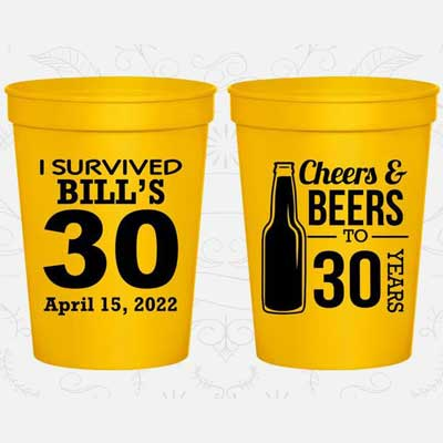Cheers and Beers to 30 years custom party cups