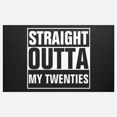 Straight Outta My Thirties banner