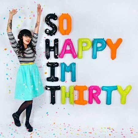 So Happy I'm 30 balloons