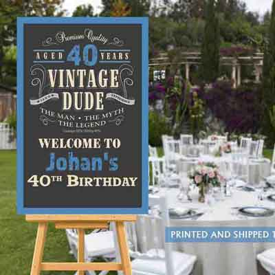 Vintage Dude 40th birthday welcome sign