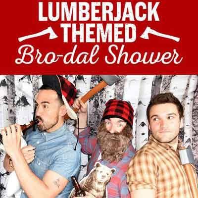 Lumberjack themed Bro-dal shower