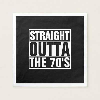 Straight Outta The 70's paper napkins