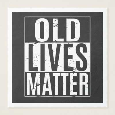 Old Lives Matter paper napkins