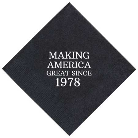 making america great since... napkins