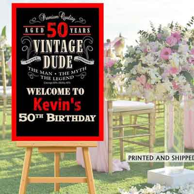 Vintage Dude 50th birthday welcome sign