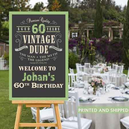 Vintage Dude 60th birthday welcome sign