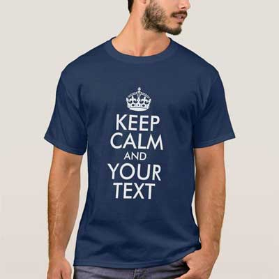 Custom Keep Calm T shirt