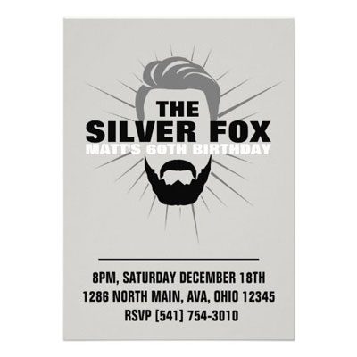 The Silver Fox with beard party invitations