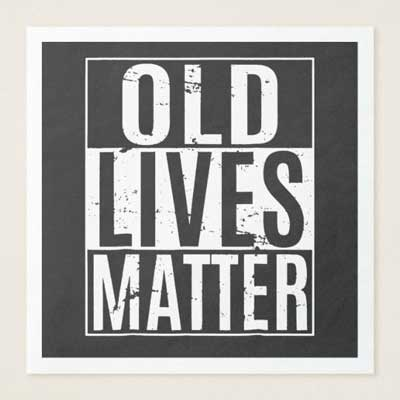 Old Lives Matter paper napkins