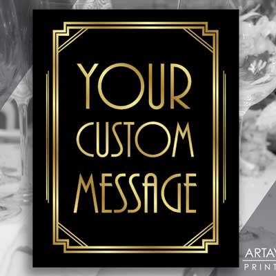 your custom message printable sign