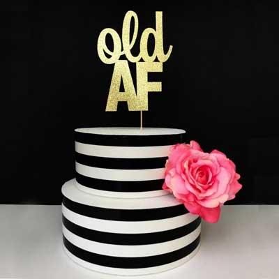 Old AF cake topper