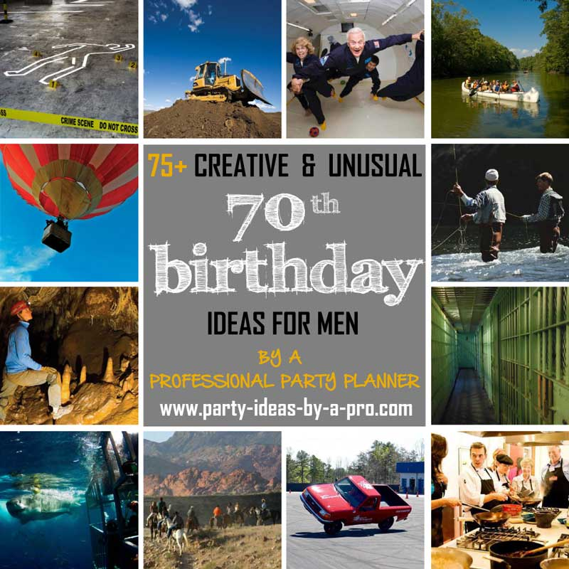 70th birthday ideas for men