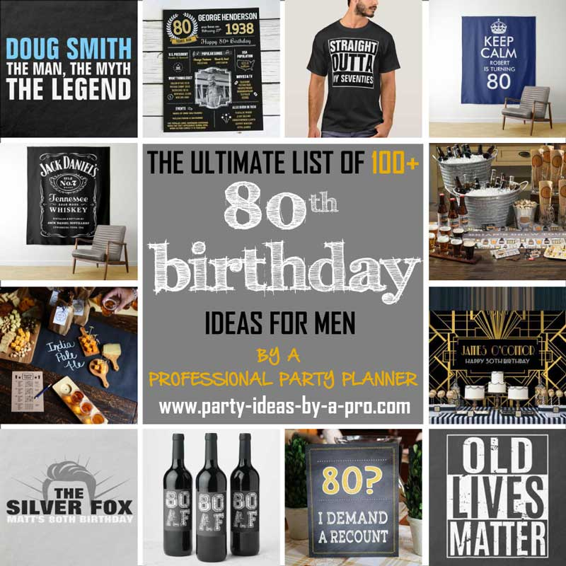 80th birthday ideas for men collage