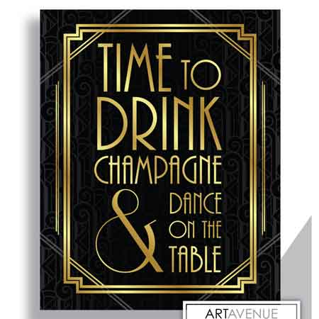 Time to drink champagne and dance on the table printable sign