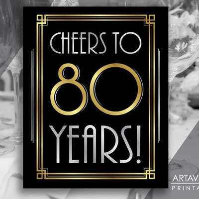 cheers to 80 years printable sign