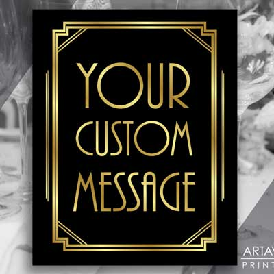 your custom message printable sign