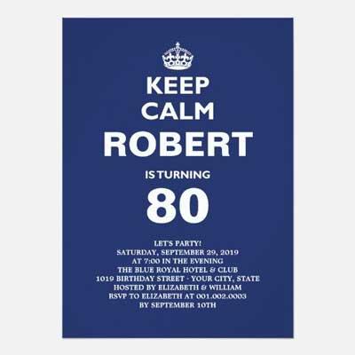 Custom Keep Calm 80th birthday party invitations