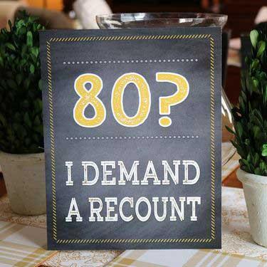 80? I demand a recount sign