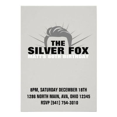 The Silver Fox birthday party invitations