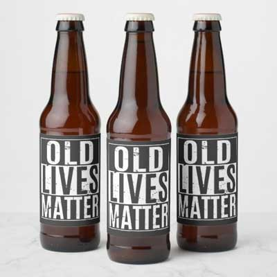Old Lives Matter beer bottle labels