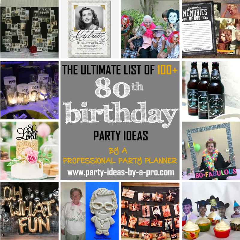 100 80th birthday party ideas by a professional party planner for 80th birthday party decoration