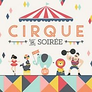 Cirque Soiree party theme