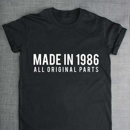 made in 1986 t shirt