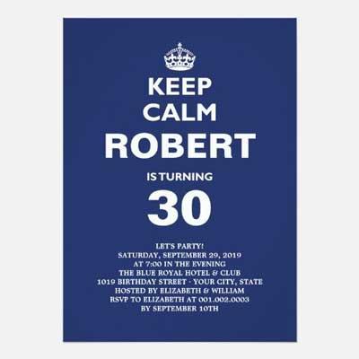 Custom Keep Calm 30th birthday party invitations