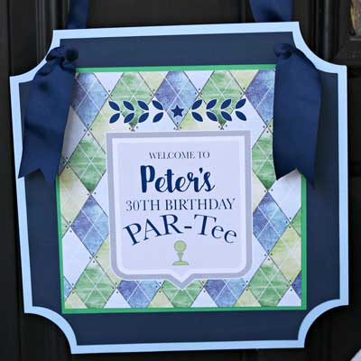 Golf Par-Tee milestone birthday welcome sign