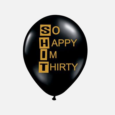 So Happy I'm Thirty balloon