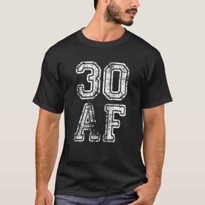 30 AF T shirt