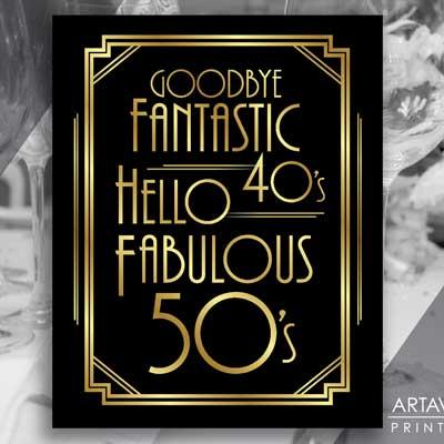 goodbye fantastic 40's hellow fabulous 50s printable sign