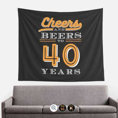Cheers and Beers to 40 years wall tapestry