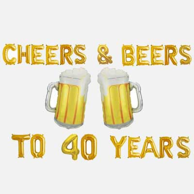 Cheers and Beers to 40 years balloons