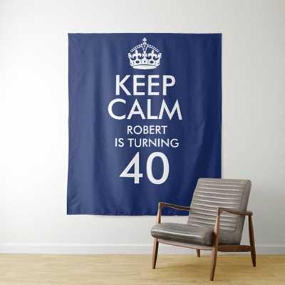 Keep Calm 40th birthday backdrop