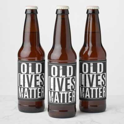 Old Lives Matter beer bottle labels