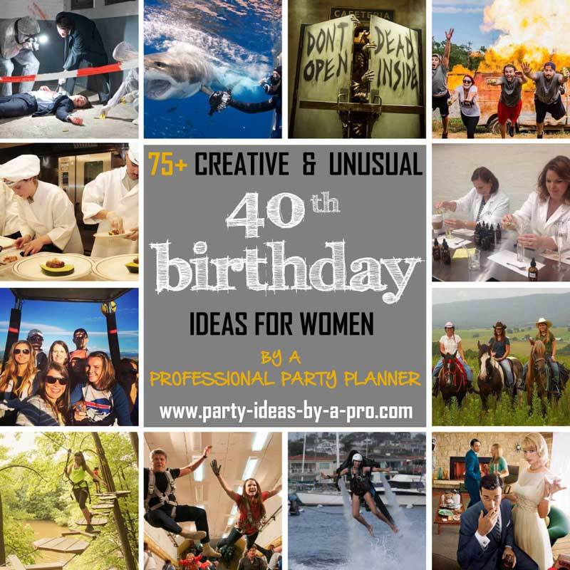 So Check Out Some Of The More Creative And Unusual Group Activties Experiences Below That Lend Themselves To 40th Birthday Celebrations For Women