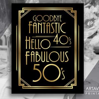 goodbye 40s hello 50s printable sign