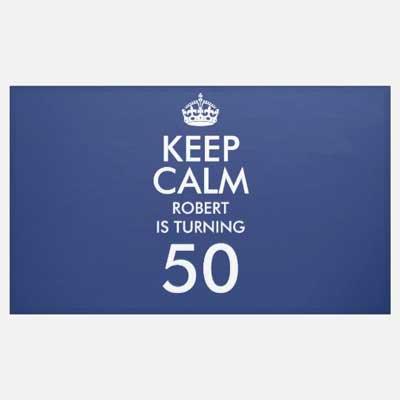 custom Keep Calm 50th birthday banner