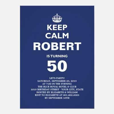 Custom Keep Calm 50th birthday party invitations