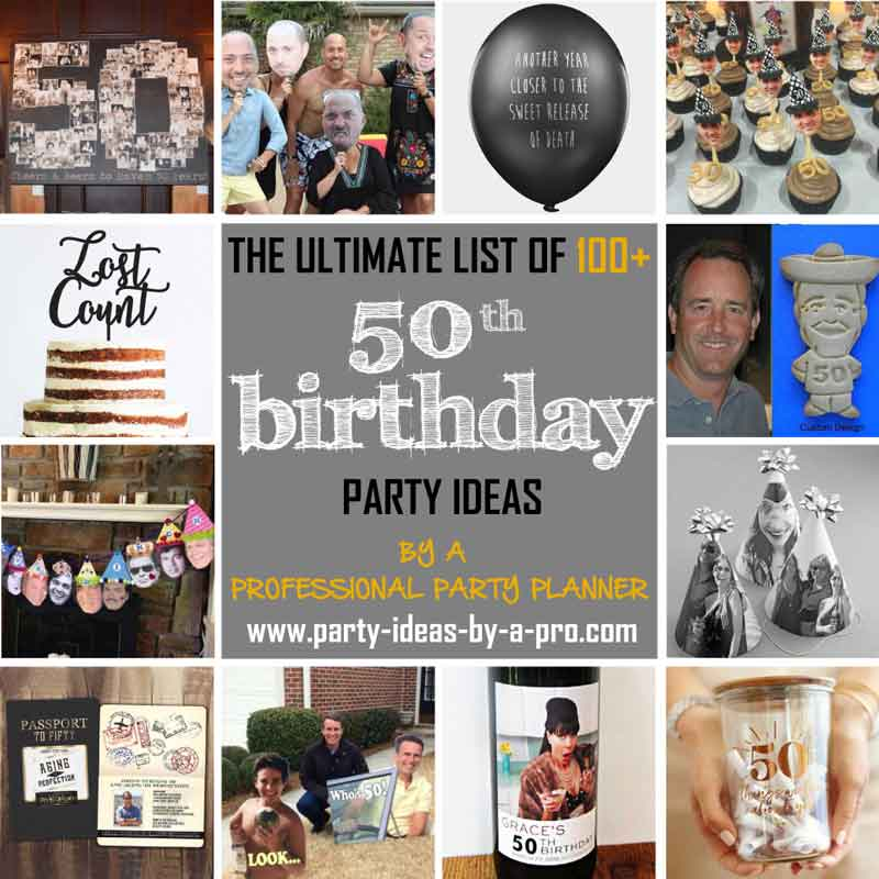 100 50th Birthday Party Ideas By A Professional Party Planner