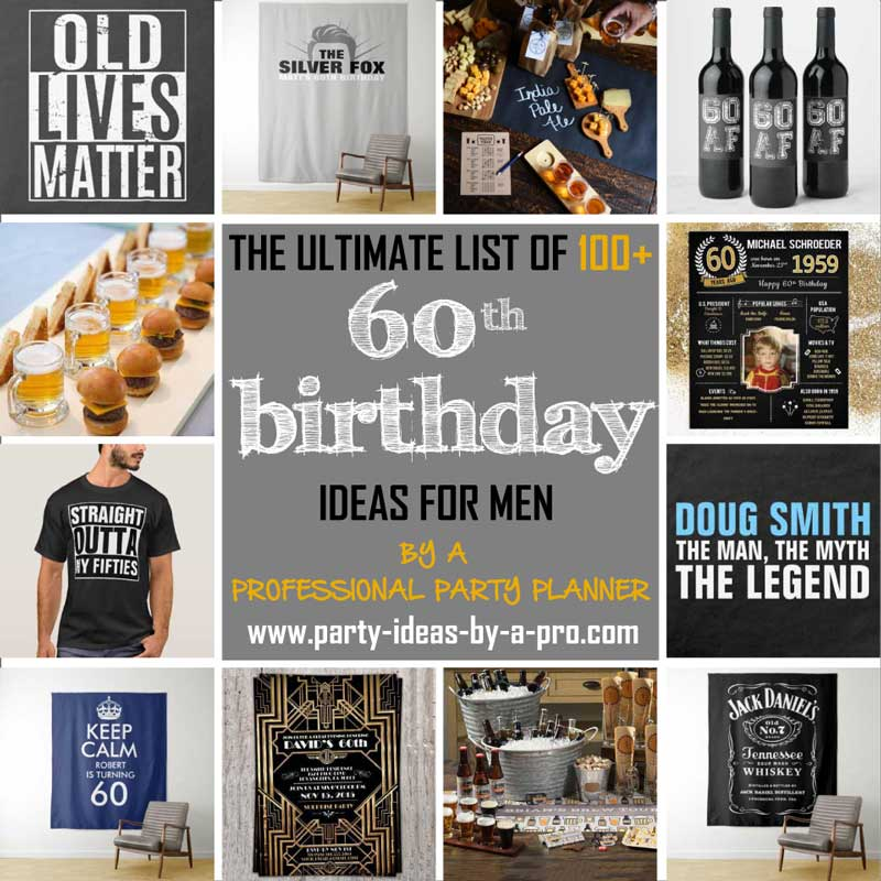 60th birthday ideas for men collage