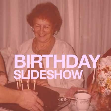 birthday photo slideshow