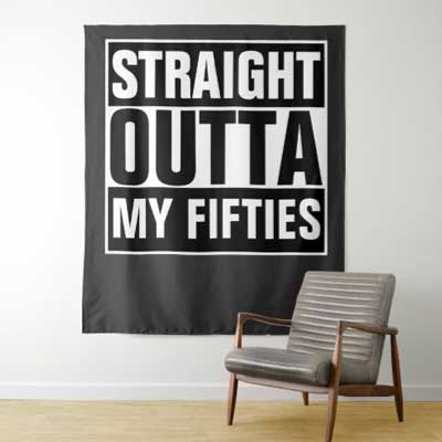 Straight Outta My Fifties backdrop