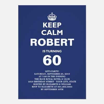 Custom Keep Calm 60th birthday party invitations