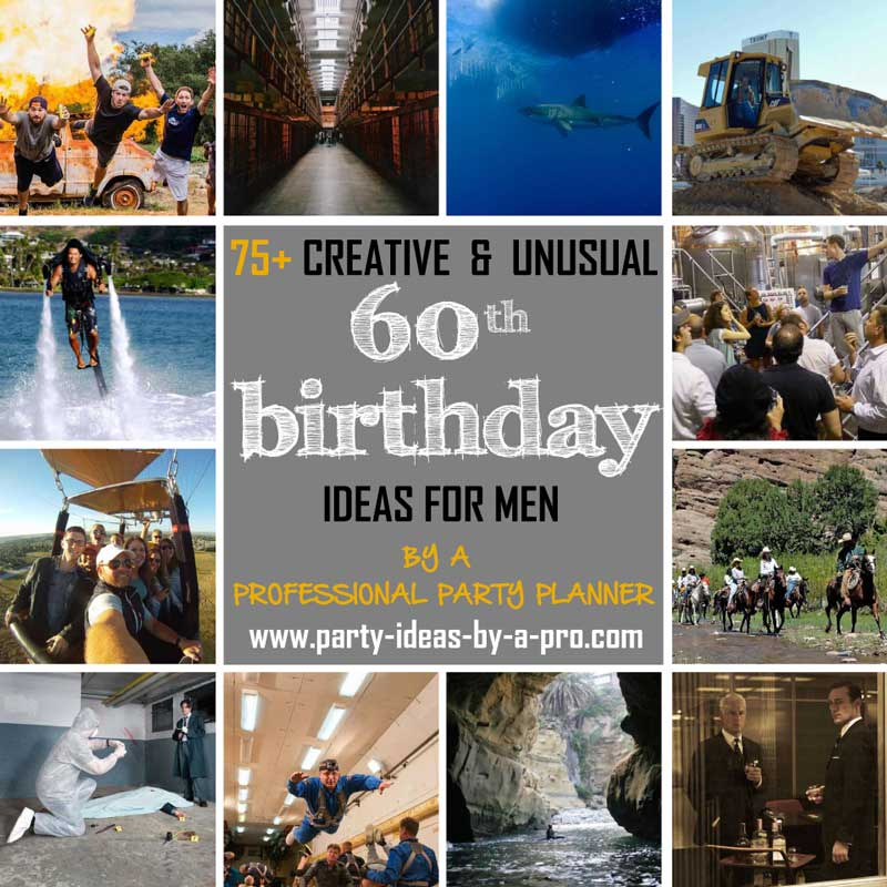 So Check Out Some Of The More Creative And Unusual Group Activties Experiences Below That Lend Themselves To 60th Birthday Celebrations For Men