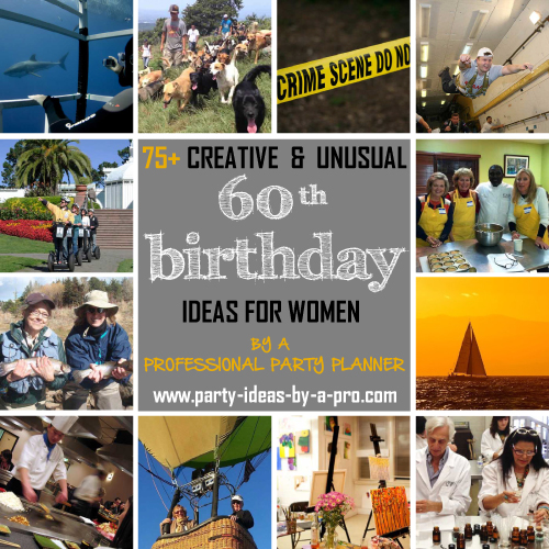So Check Out Some Of The More Creative And Unusual Group Activties Experiences Below That Lend Themselves To 60th Birthday Celebrations For Women