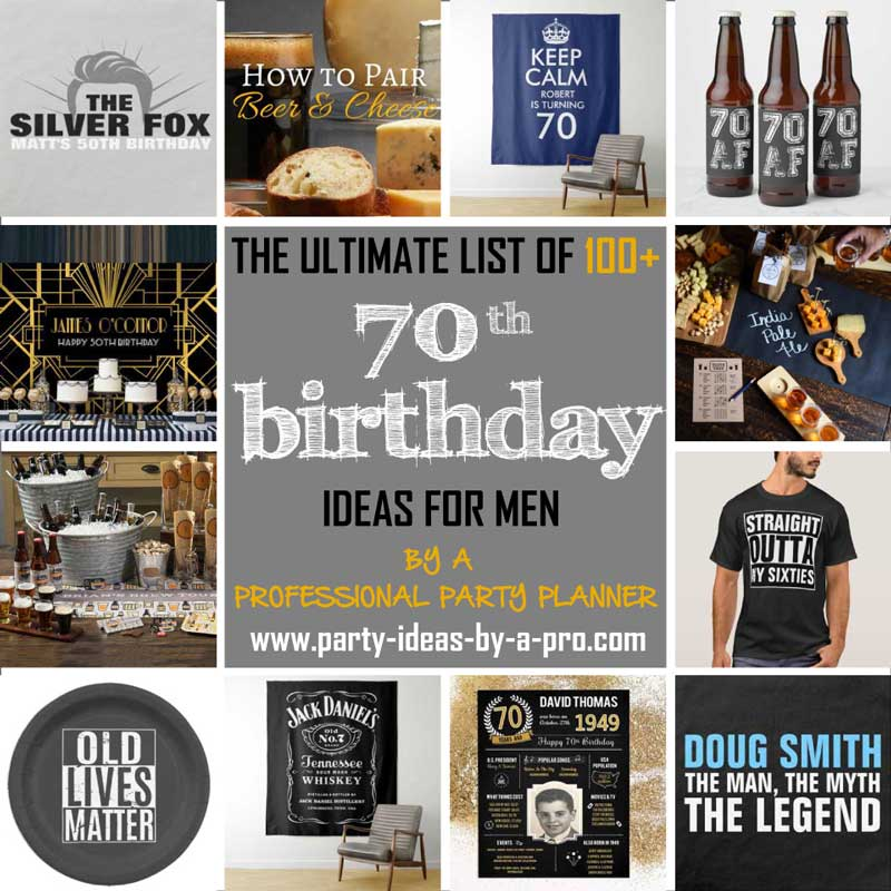 70th birthday ideas for men collage