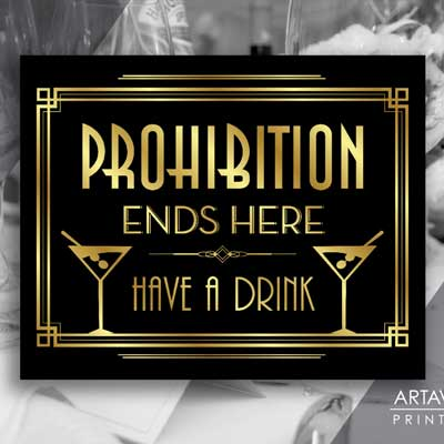 prohibition ends here, have a drink printable sign