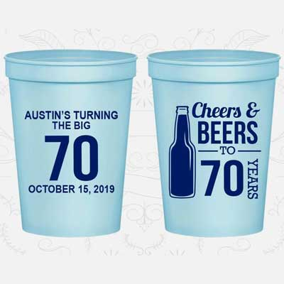 Cheers and Beers to 70 years custom party cups